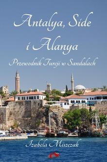 Antalya, Side i Alanya. Przewodnik Turcji w Sandałach
