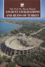 Ancient Civilizations and Ruins of Turkey